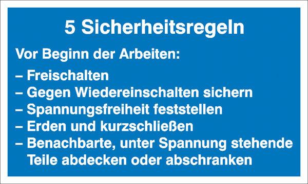 Hinweisschild »5 Sicherheitsregeln«