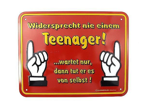Funschild -Widersprecht nie einem Teenager- bei SchilderShop