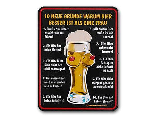 Funschild 10 neue Gründe warum Bier besser ist als eine Frau