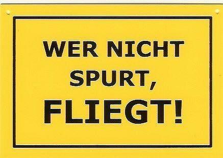 Schild als Postkarte Wer nicht spurt fliegt !