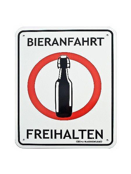 Funschild Bieranfahrt freihalten - alternatives Einfahrt freihalten Schild