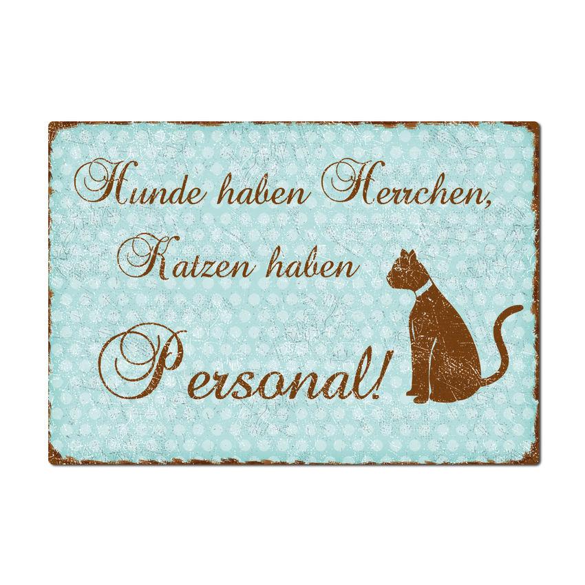 Dekoschild Katzen haben Personal - A4 türkis