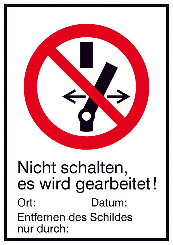 Verbots-Kombischild »Nicht schalten es wird gearbeitet«