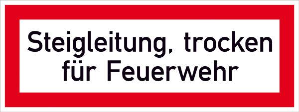 Hinweisschild für die Feuerwehr »Steigleitung, trocken für Feuerwehr«