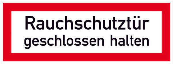 Hinweisschild für die Feuerwehr »Rauchschutztür geschlossen halten«