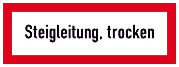 Hinweisschild für die Feuerwehr »Steigleitung, trocken«