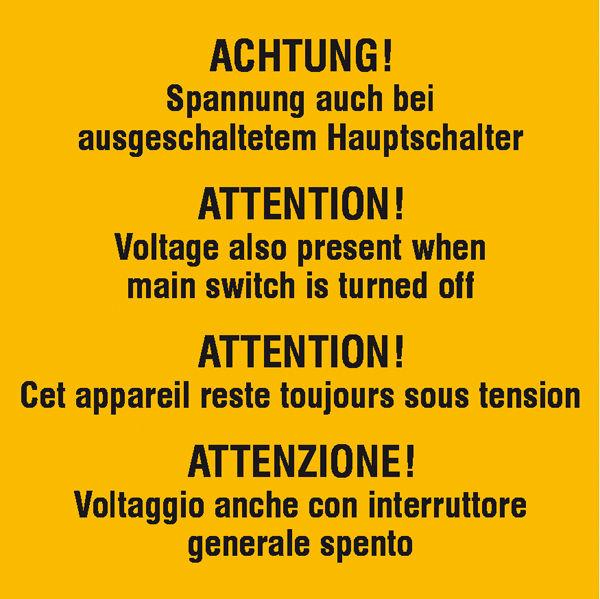 Warn-Zusatzschild »Achtung Spannung auch bei ausgeschaltetem Hauptschalter«