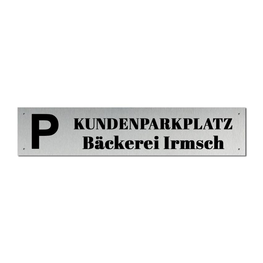 design parkplatzschild edelstahl mit lasergravur 520 x 110 x 2 mm hausnummern und schilder. Black Bedroom Furniture Sets. Home Design Ideas