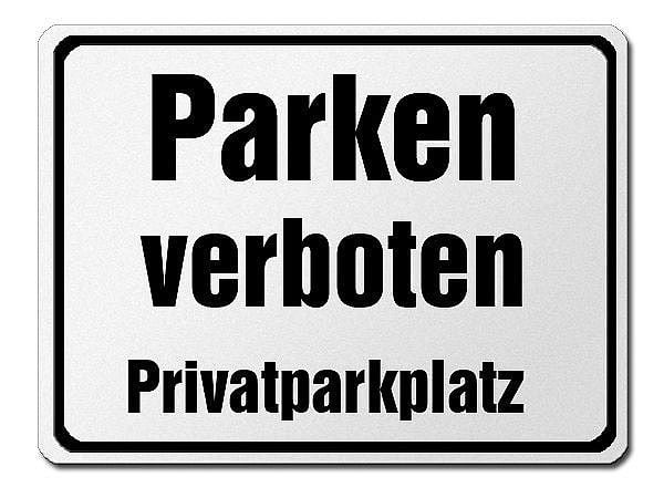parkverbotsschild aus aluminium parken verboten privatparkplatz hausnummern und schilder. Black Bedroom Furniture Sets. Home Design Ideas