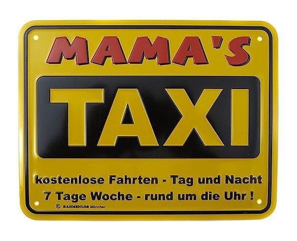 funschild mamas taxi hausnummern und schilder online. Black Bedroom Furniture Sets. Home Design Ideas