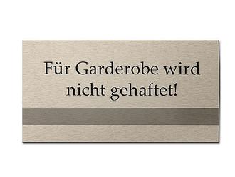 Garderobe schild  Hinweisschild - Für Garderobe wird nicht gehaftet Größe: 200 x 100 ...