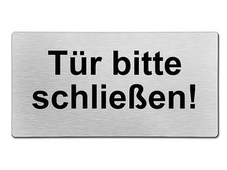 Tür bitte-schliessen-Schild-Alu.-Verbund-200 x 150 x 2mm-Hinweisschild-Türschild